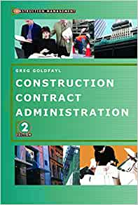 construction contract administration greg goldfayl pdf